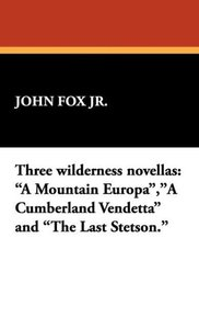 Three Wilderness Novellas