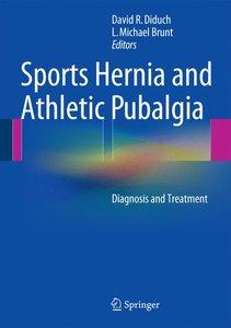 Sports Hernia and Athletic Pubalgia