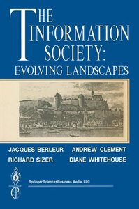 The Information Society: Evolving Landscapes