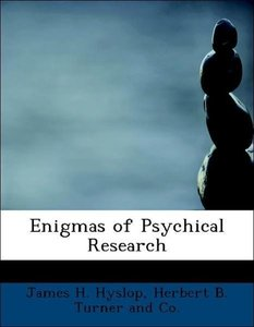 Enigmas of Psychical Research