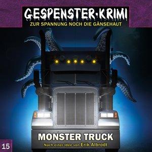 Gespenster Krimi 15: Monster Truck