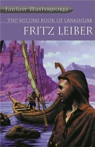 Leiber, F: The Second Book of Lankhmar
