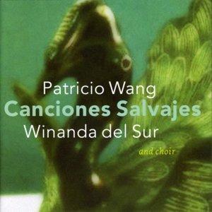Canciones Salvajes (Pablo Neruda)