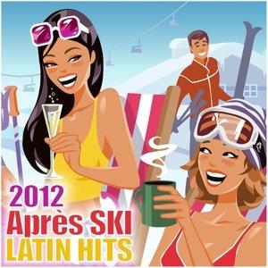 Apres Ski Latin Hits 2012