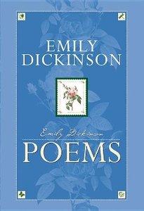 Emily Dickinson: Poems