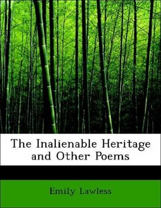 The Inalienable Heritage and Other Poems