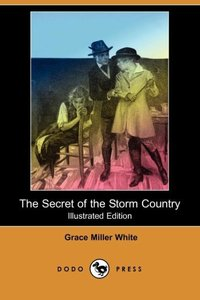 SECRET OF THE STORM COUNTRY (I