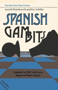 Spanish Gambits Updated in 2011