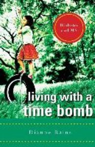 Living With a Time Bomb