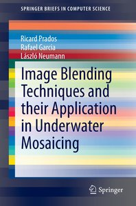 Image Blending Techniques and their Application in Underwater Mo