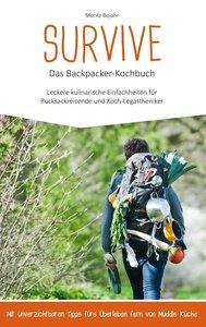 Survive Das Backpacker-Kochbuch