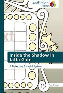 Inside the Shadow in Jaffa Gate