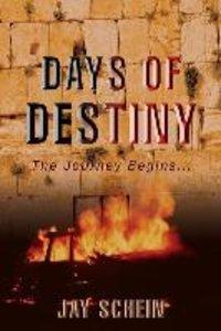 Days of Destiny