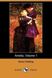 Amelia, Volume 1 (Dodo Press)