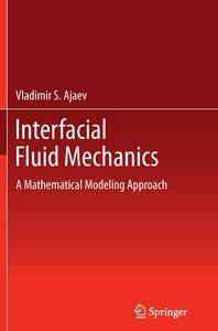 Interfacial Fluid Mechanics