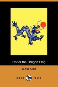 Under the Dragon Flag