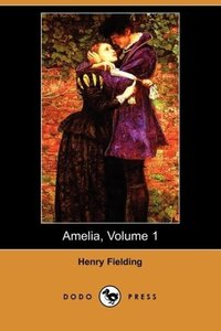 Amelia, Volume 1 (Dodo Press)