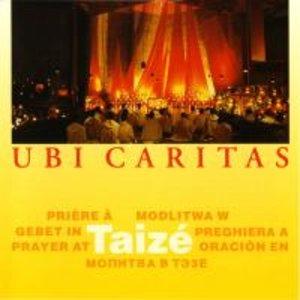 Taize: Ubi Caritas
