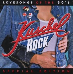 Kuschelrock-Lovesongs Of The 80's