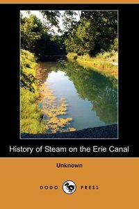 History of Steam on the Erie Canal (Dodo Press)