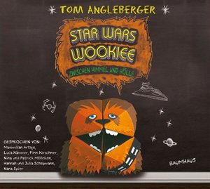 Angleberger, T: Star Wars Wookiee - Zwischen Himmel u. Hölle