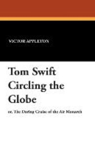 Tom Swift Circling the Globe