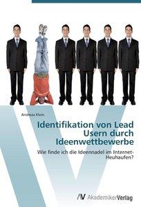 Identifikation von Lead Usern durch Ideenwettbewerbe