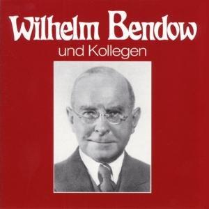 Wilhelm Bendow Und Kollegen