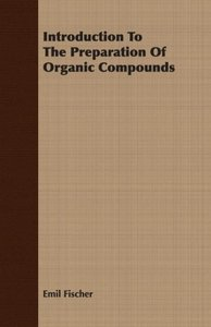 Introduction to the Preparation of Organic Compounds