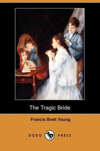 The Tragic Bride (Dodo Press)