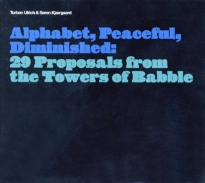 Alphabet,Peaceful,Deminished: 29 Proposals from