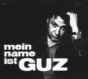 Mein Name ist Guz