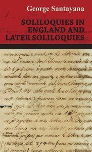 Soliloquies in England and Later Soliloquies