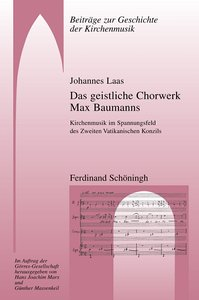Das geistliche Chorwerk Max Baumanns