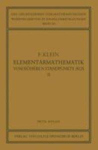 Elementarmathematik vom Höheren Standpunkte Aus, II