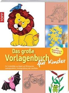 Das große Vorlagenbuch für Kinder