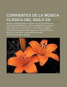 Corrientes de la música clásica del siglo XX