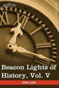 Beacon Lights of History, Vol. V