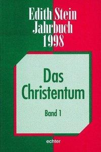 Edith Stein Jahrbuch 4. 1998. Das Christentum 1