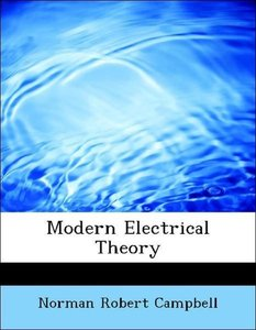 Modern Electrical Theory