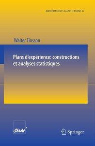 Plans d'expérience: constructions et analyses statistiques