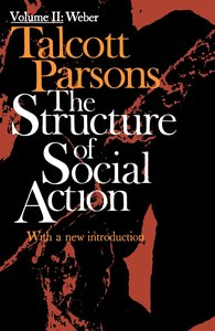 Structure of Social Action Volume II