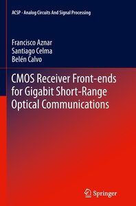 CMOS Receiver Front-ends for Gigabit Short-Range Optical Communi
