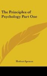 The Principles of Psychology Part One