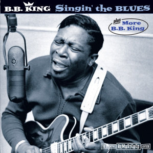 Singin' The Blues+More B.B.King