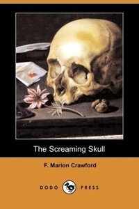 The Screaming Skull (Dodo Press)