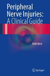 Peripheral Nerve Injuries: A Clinical Guide