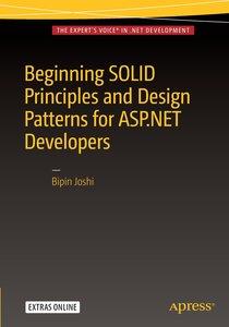 Beginning SOLID Principles and Design Patterns for ASP.NET Deve