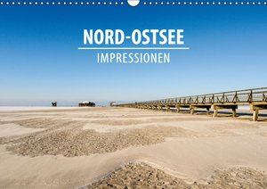 Nord-Ostsee Impressionen (Wandkalender 2016 DIN A3 quer)