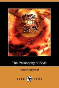 The Philosophy of Style (Dodo Press)